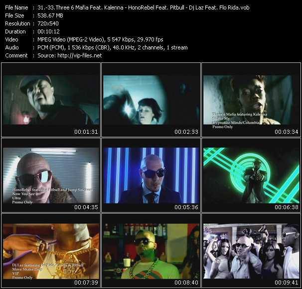 Three 6 Mafia Feat. Kalenna - HonoRebel Feat. Pitbull And Jump Smokers - Dj Laz Feat. Flo Rida, Casely And Pitbull Video Clip(VOB) vob