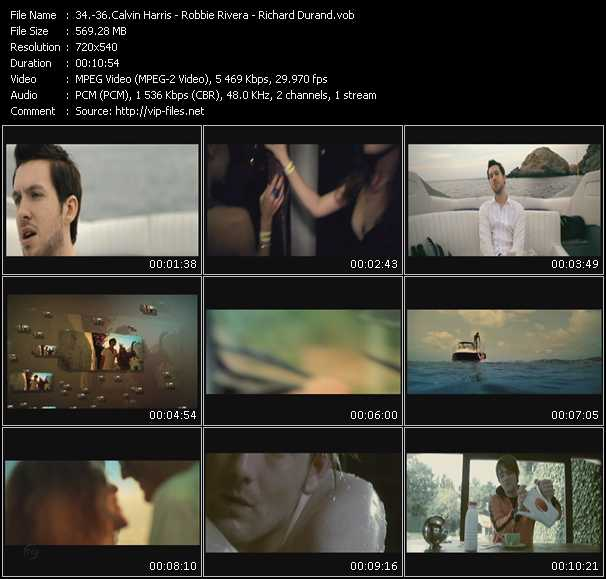 Calvin Harris - Robbie Rivera - Richard Durand Video Clip(VOB) vob
