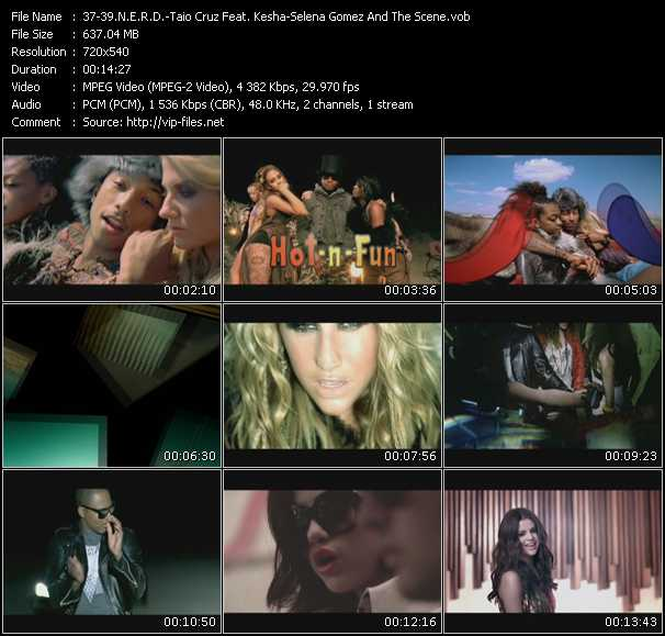 N.E.R.D. - Taio Cruz Feat. Kesha - Selena Gomez And The Scene Video Clip(VOB) vob