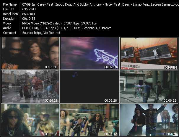 Ian Carey Feat. Snoop Dogg And Bobby Anthony - Nycer Feat. Deeci - Lmfao Feat. Lauren Bennett And GoonRock Video Clip(VOB) vob