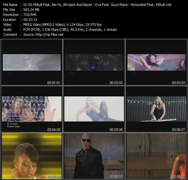 Pitbull Feat. Ne-Yo, Afrojack And Nayer - Eva Feat. Gucci Mane - Honorebel Feat. Pitbull Video Clip(VOB) vob